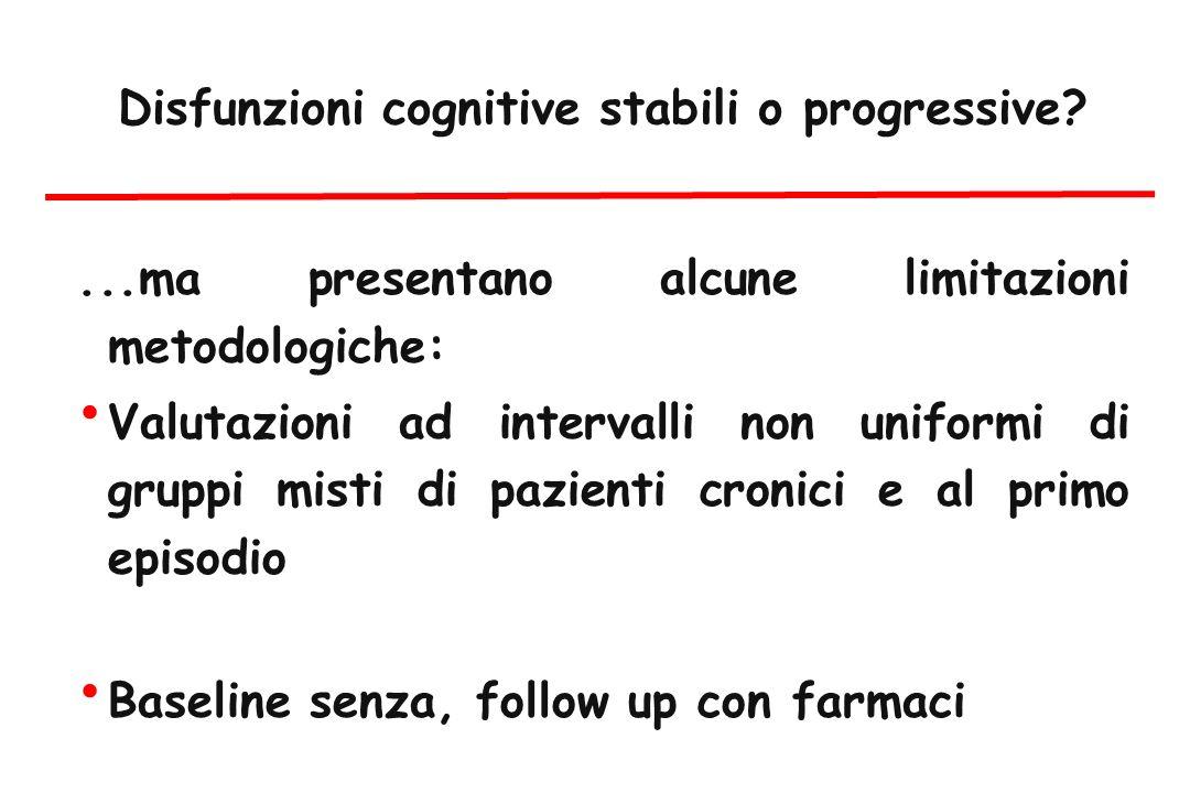 Disfunzioni cognitive stabili o progressive