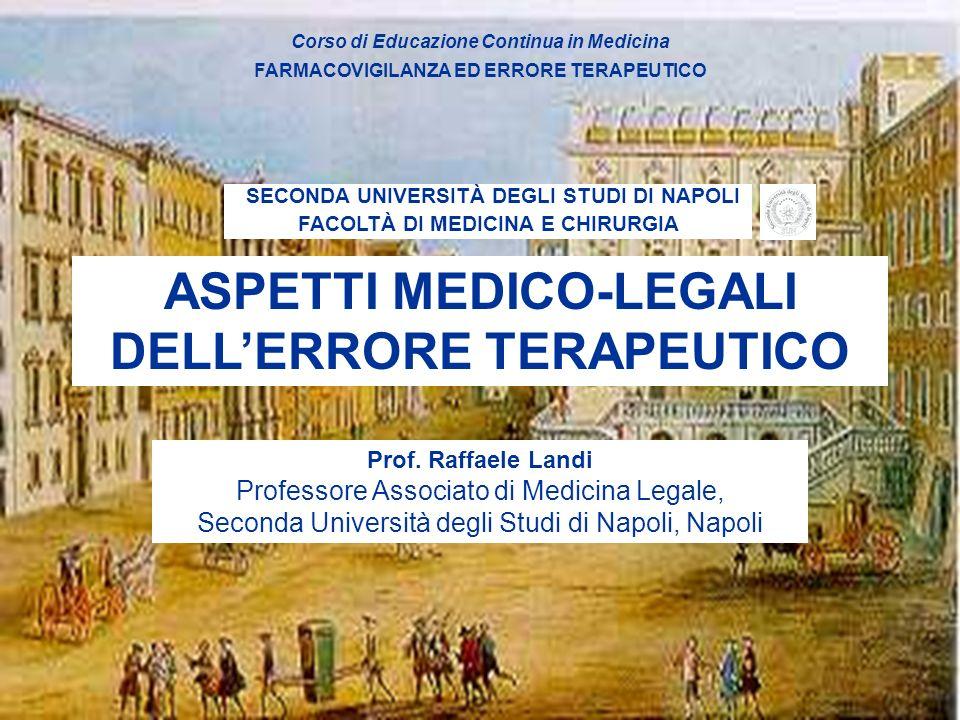 ASPETTI MEDICO-LEGALI DELL'ERRORE TERAPEUTICO