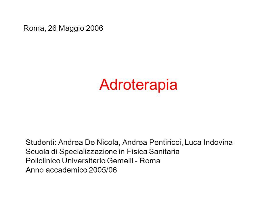 Adroterapia Roma, 26 Maggio 2006