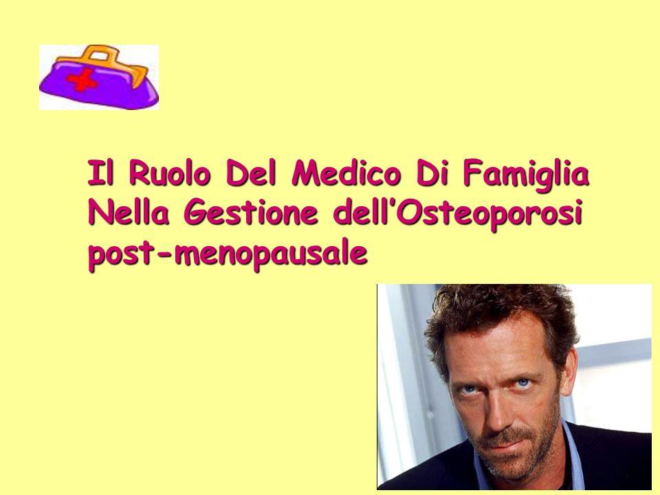 Il Ruolo Del Medico Di Famiglia Nella Gestione dell'Osteoporosi post-menopausale