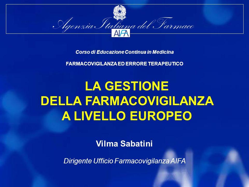 LA GESTIONE DELLA FARMACOVIGILANZA A LIVELLO EUROPEO