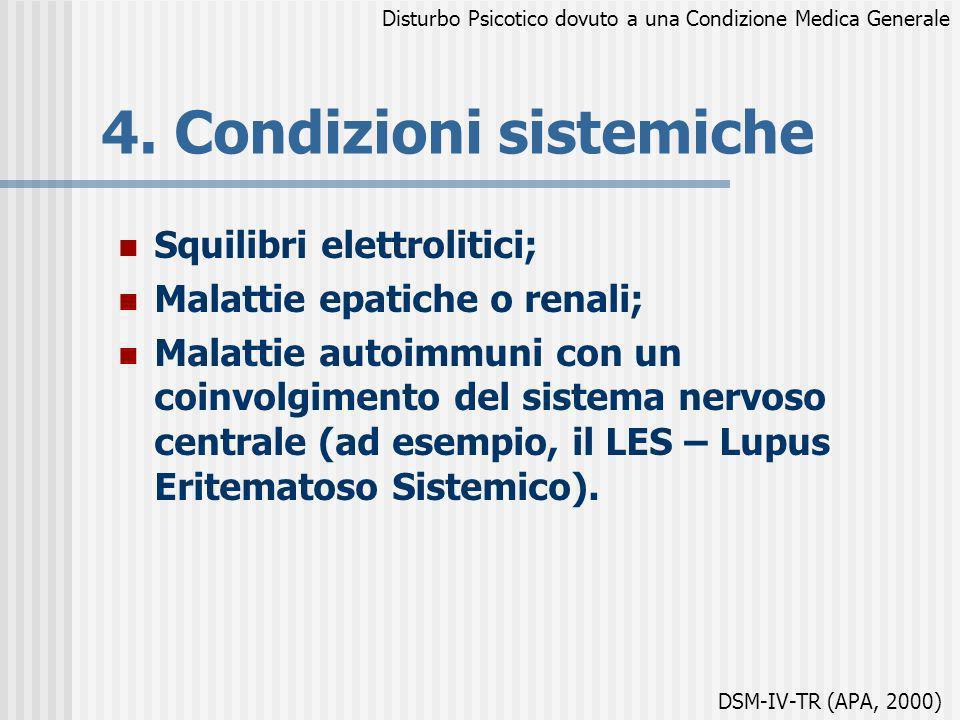 4. Condizioni sistemiche