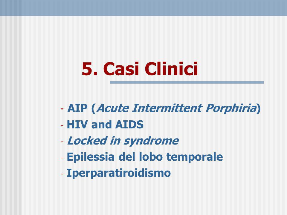 5. Casi Clinici AIP (Acute Intermittent Porphiria) HIV and AIDS
