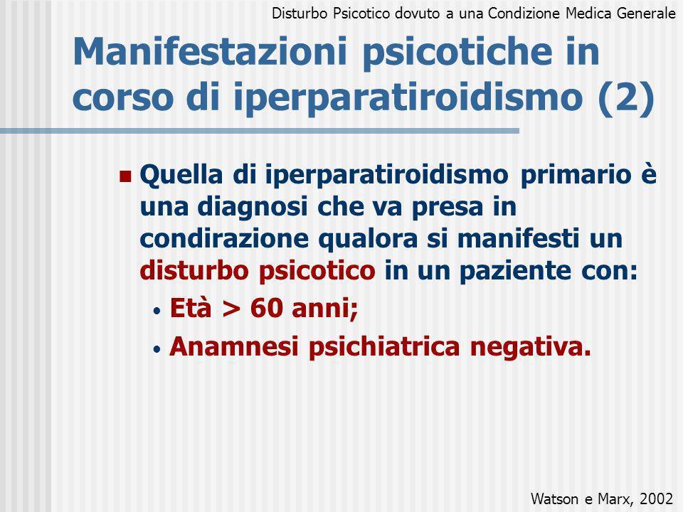 Manifestazioni psicotiche in corso di iperparatiroidismo (2)