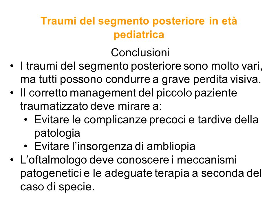 Traumi del segmento posteriore in età pediatrica