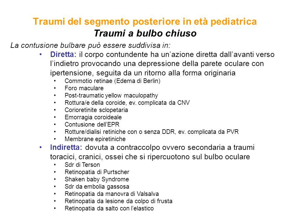Traumi del segmento posteriore in età pediatrica Traumi a bulbo chiuso