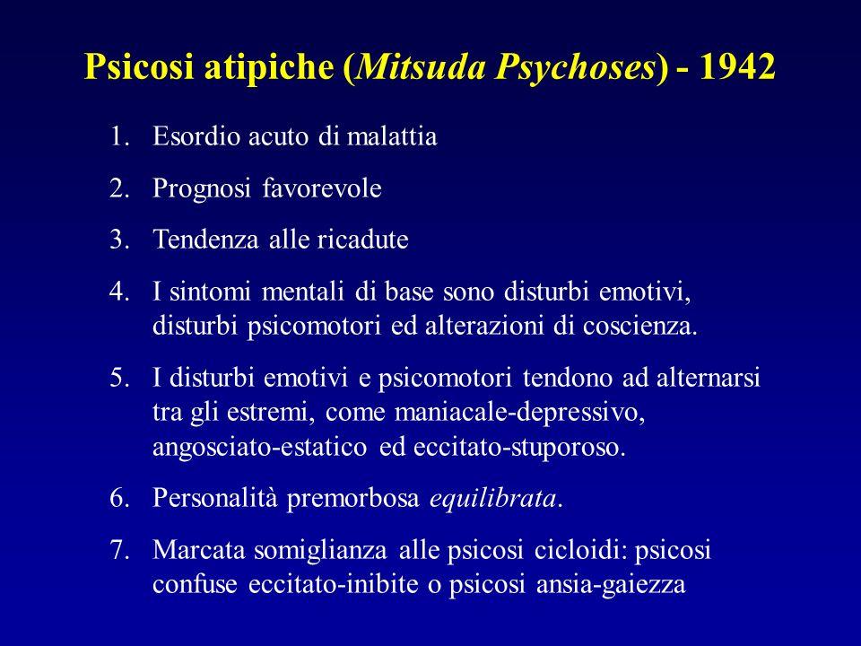 Psicosi atipiche (Mitsuda Psychoses) - 1942