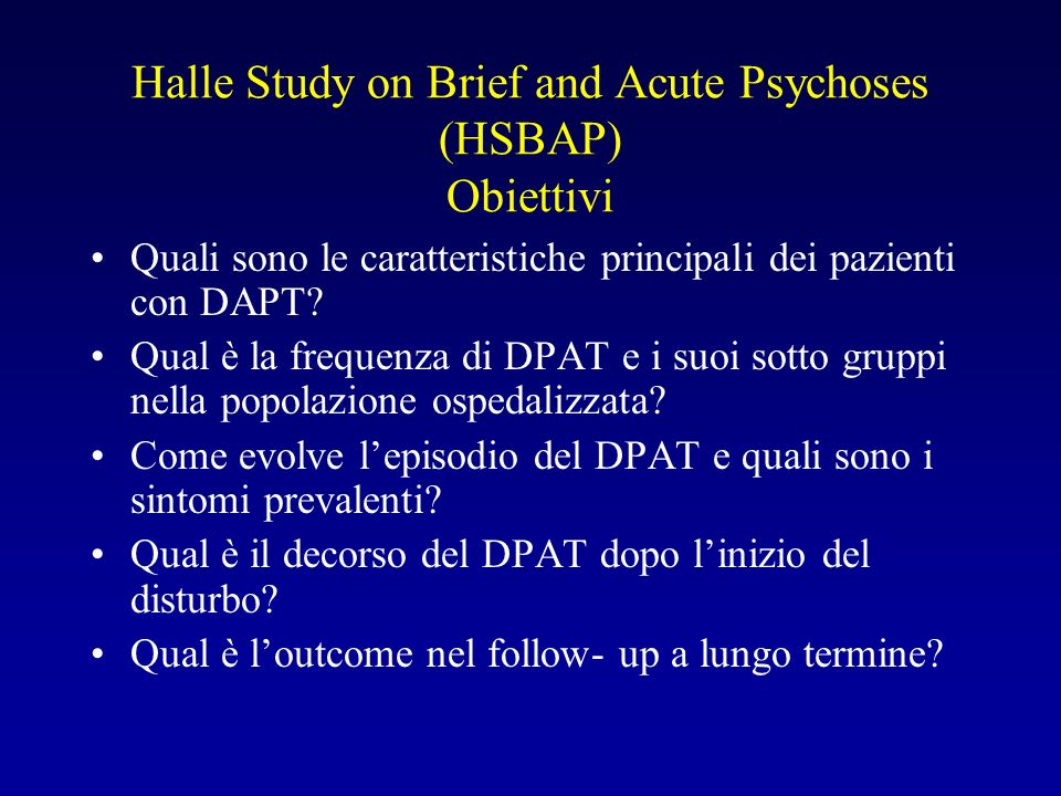Halle Study on Brief and Acute Psychoses (HSBAP) Obiettivi