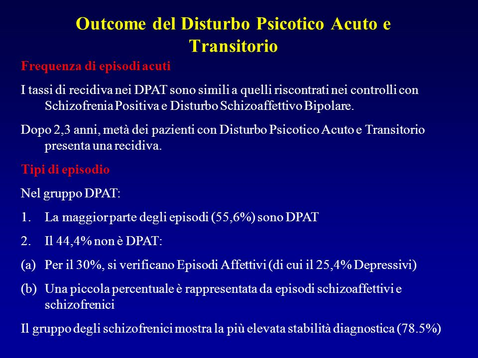 Outcome del Disturbo Psicotico Acuto e Transitorio