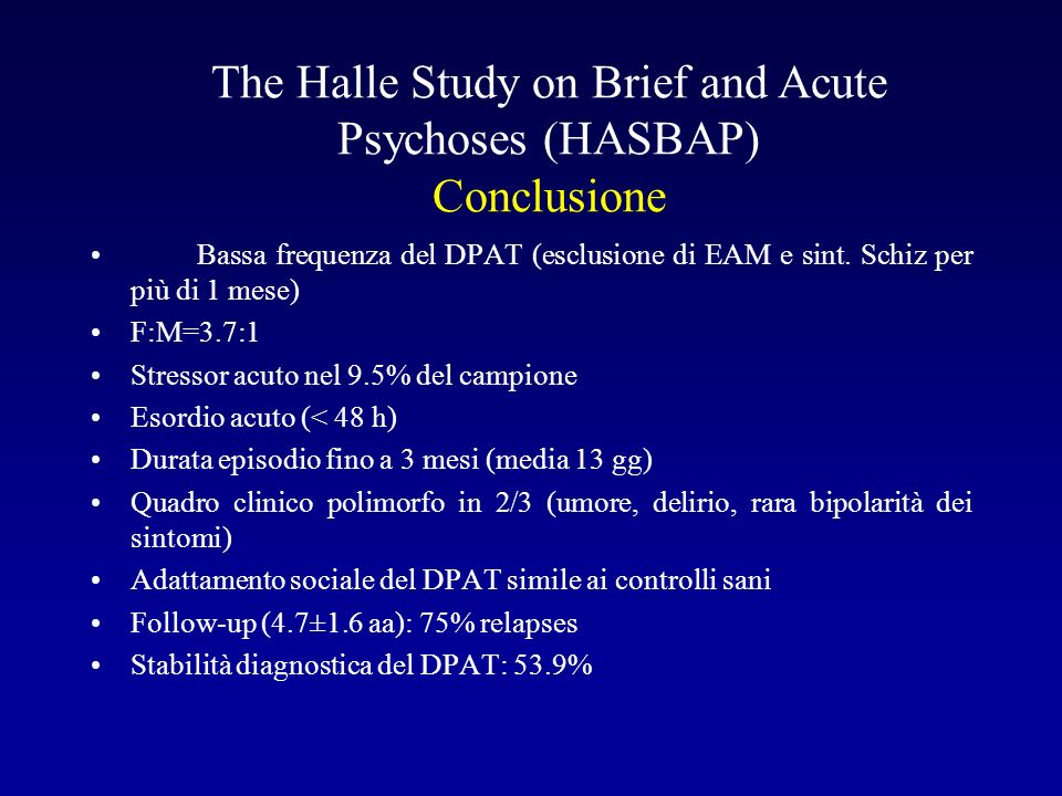 The Halle Study on Brief and Acute Psychoses (HASBAP) Conclusione