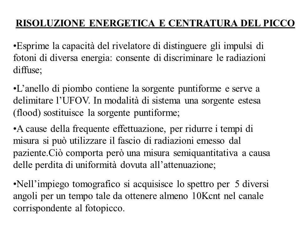 RISOLUZIONE ENERGETICA E CENTRATURA DEL PICCO