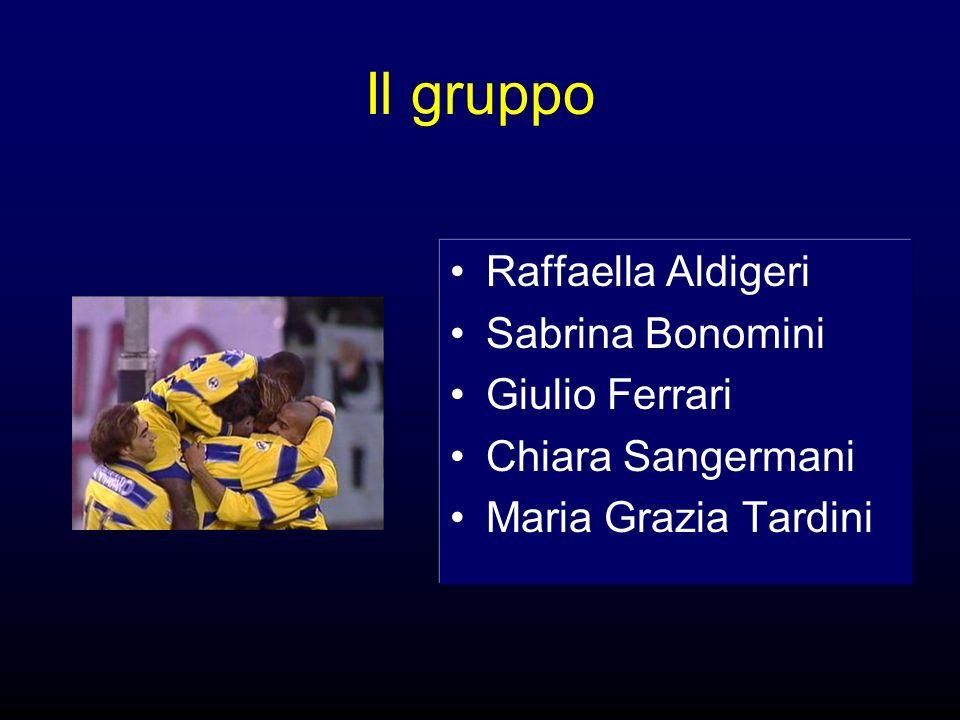 Il gruppo Raffaella Aldigeri Sabrina Bonomini Giulio Ferrari