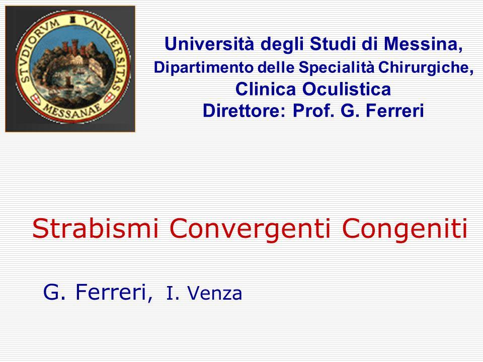 Strabismi Convergenti Congeniti
