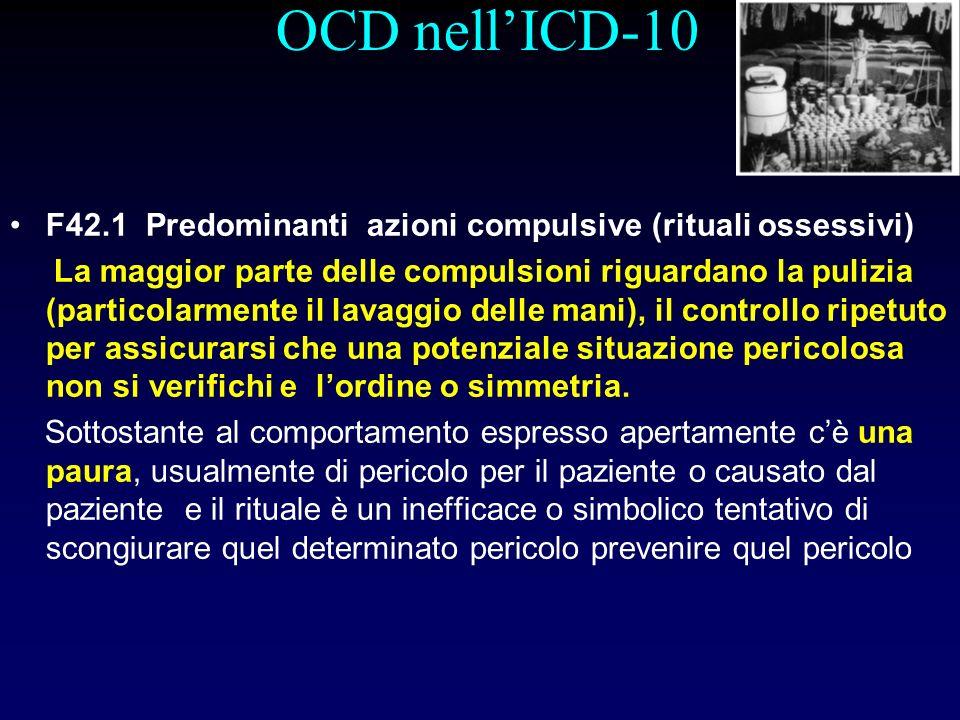 OCD nell'ICD-10 F42.1 Predominanti azioni compulsive (rituali ossessivi)