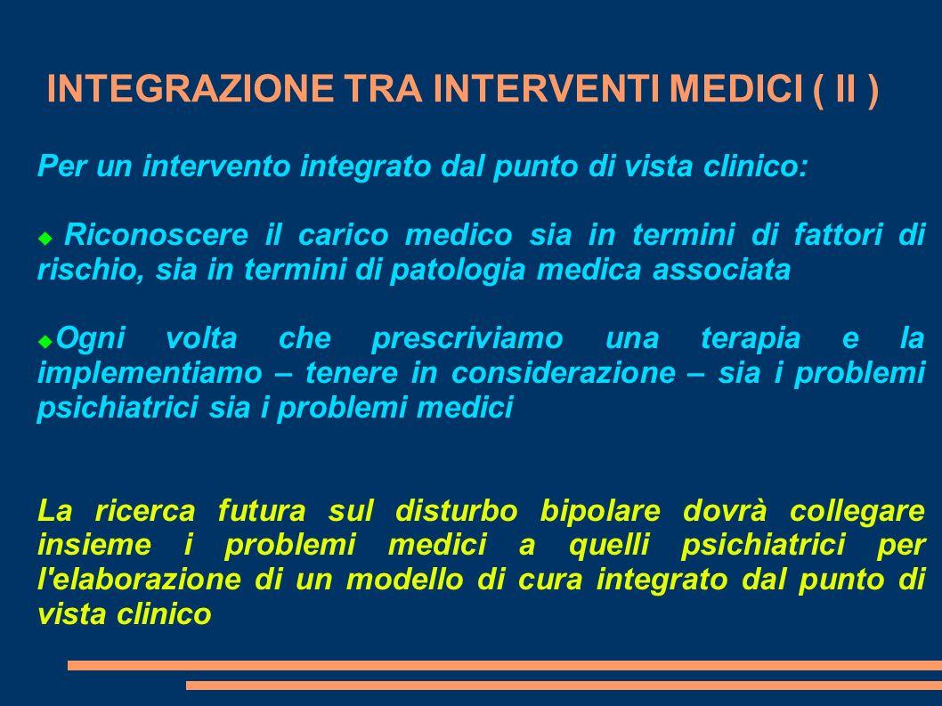 INTEGRAZIONE TRA INTERVENTI MEDICI ( II )