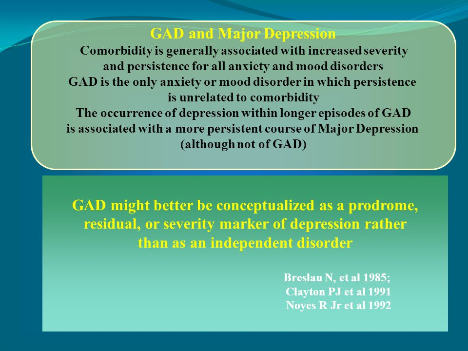 GAD and Major Depression