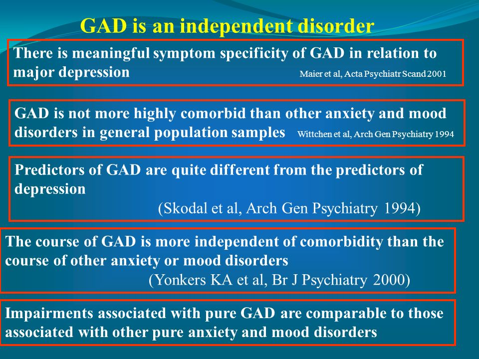 GAD is an independent disorder