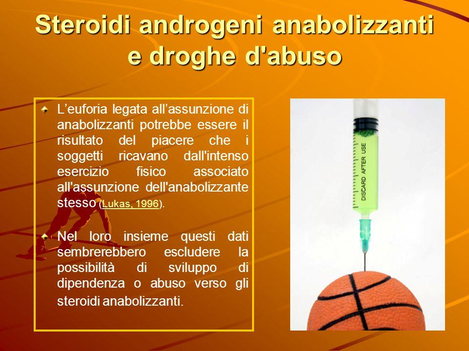 Steroidi androgeni anabolizzanti e droghe d abuso