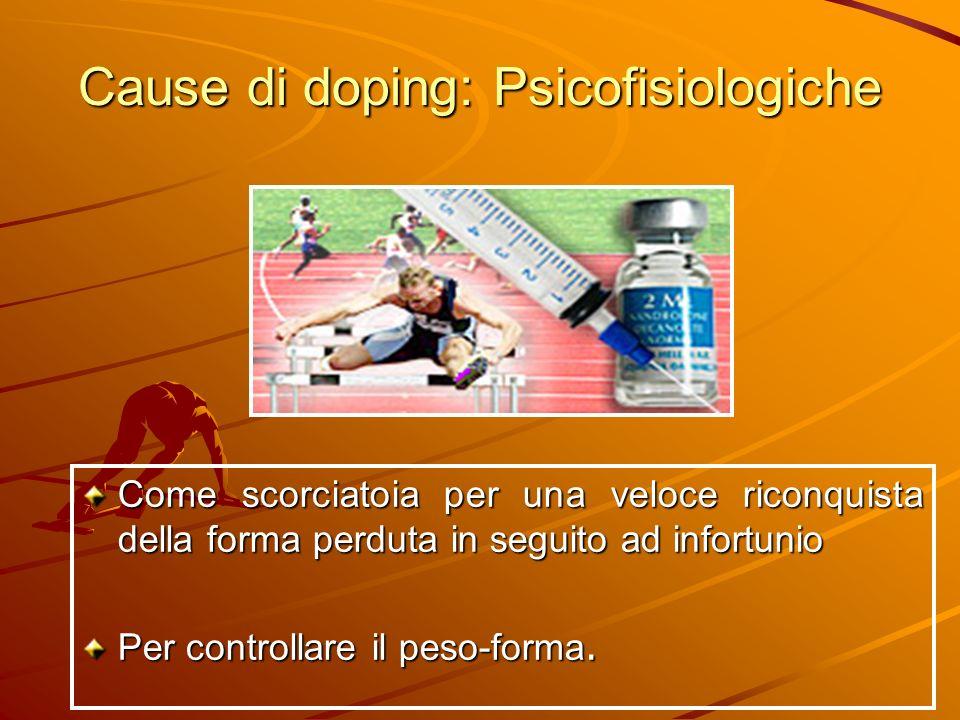 Cause di doping: Psicofisiologiche