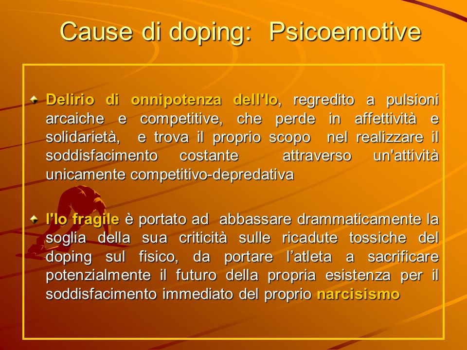 Cause di doping: Psicoemotive