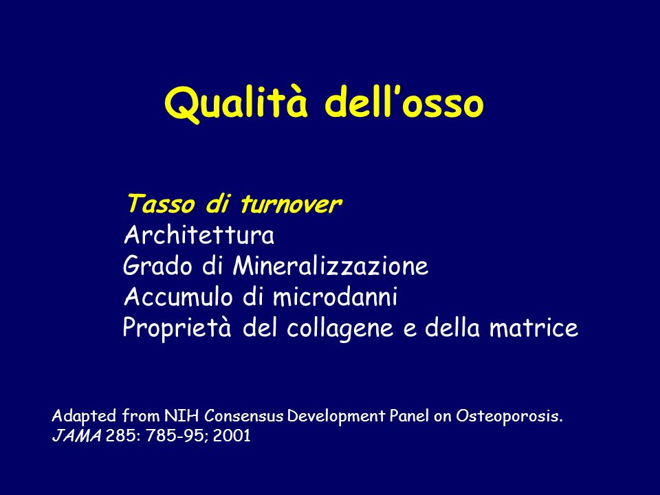 Qualità dell'osso Tasso di turnover Architettura