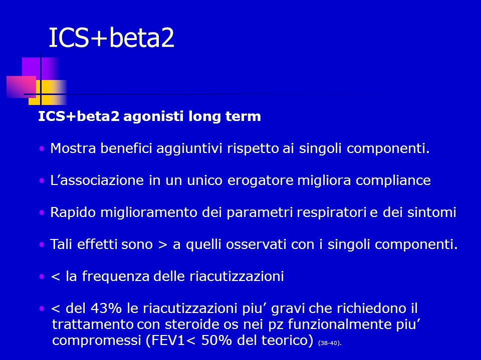 ICS+beta2 ICS+beta2 agonisti long term