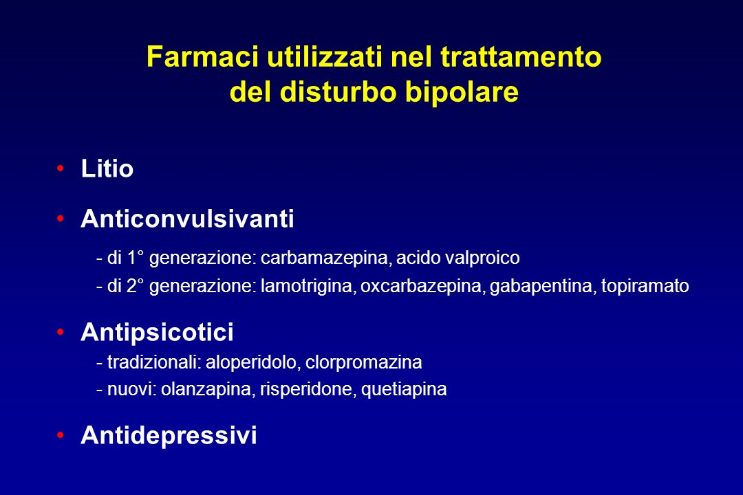 Farmaci utilizzati nel trattamento del disturbo bipolare