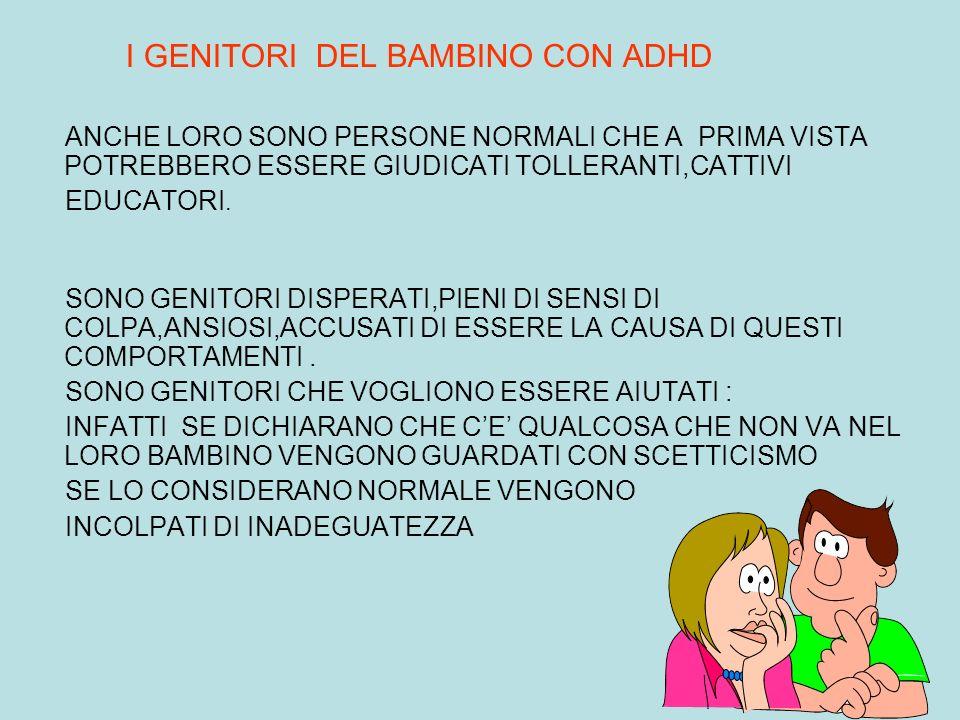 I GENITORI DEL BAMBINO CON ADHD
