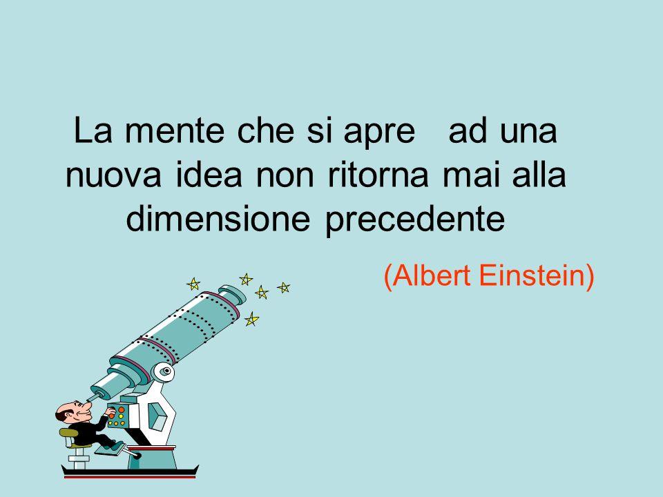 La mente che si apre ad una nuova idea non ritorna mai alla dimensione precedente
