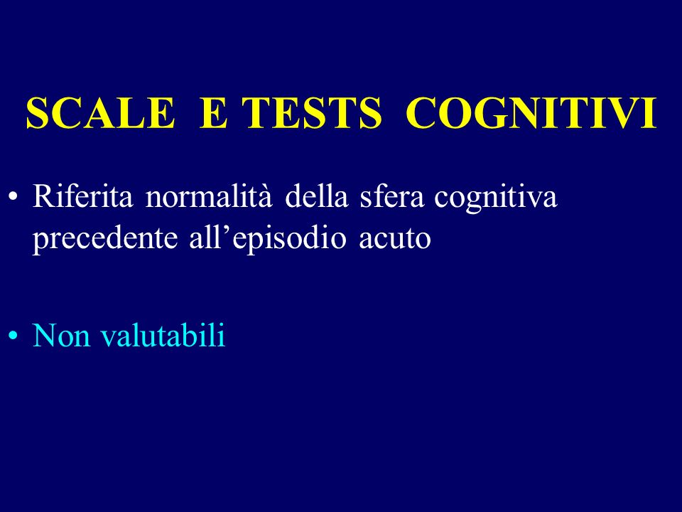 SCALE E TESTS COGNITIVI