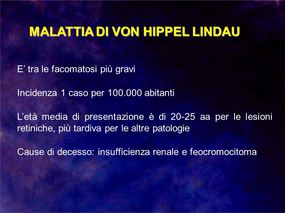 MALATTIA DI VON HIPPEL LINDAU