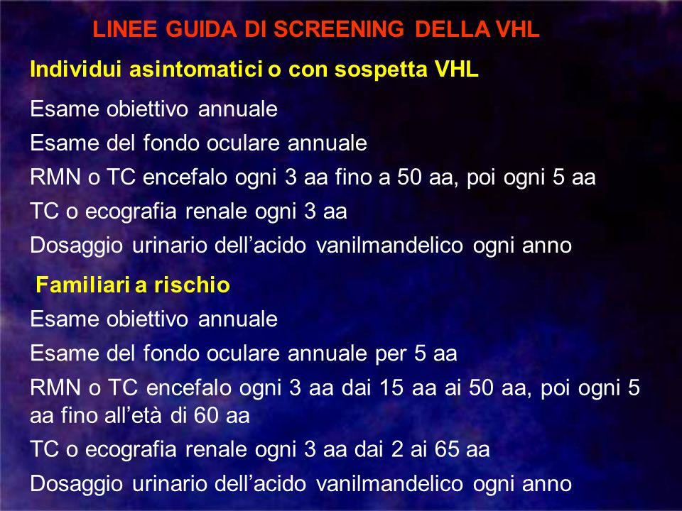 LINEE GUIDA DI SCREENING DELLA VHL