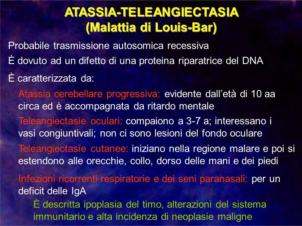 ATASSIA-TELEANGIECTASIA (Malattia di Louis-Bar)