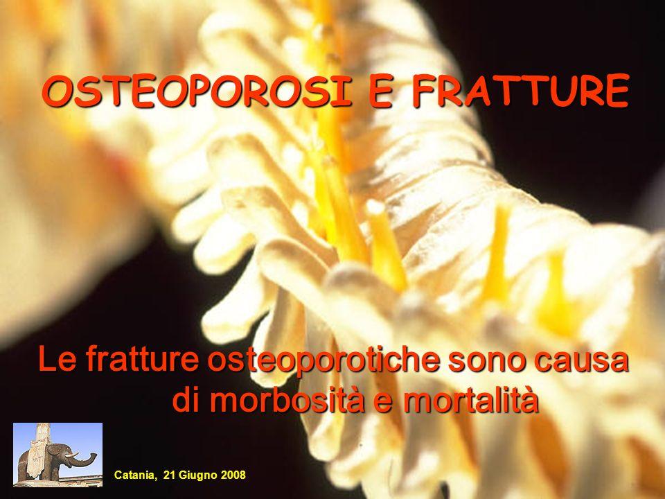 OSTEOPOROSI E FRATTURE