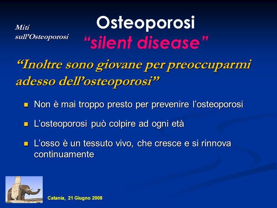 Osteoporosi silent disease