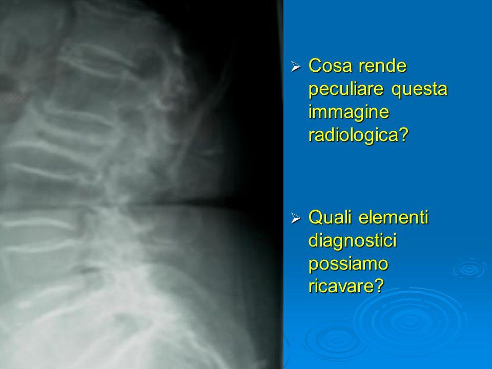 Cosa rende peculiare questa immagine radiologica
