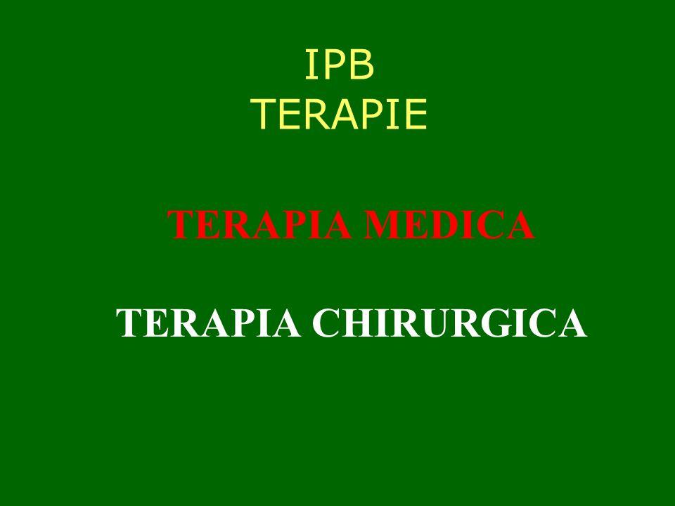 IPB TERAPIE TERAPIA MEDICA TERAPIA CHIRURGICA