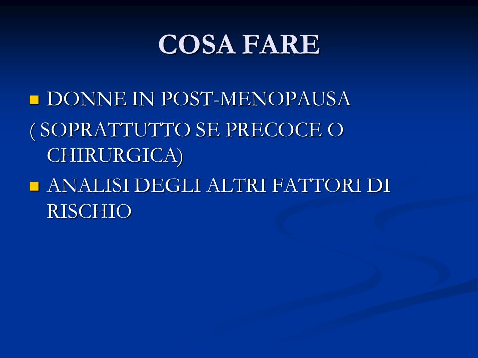 COSA FARE DONNE IN POST-MENOPAUSA