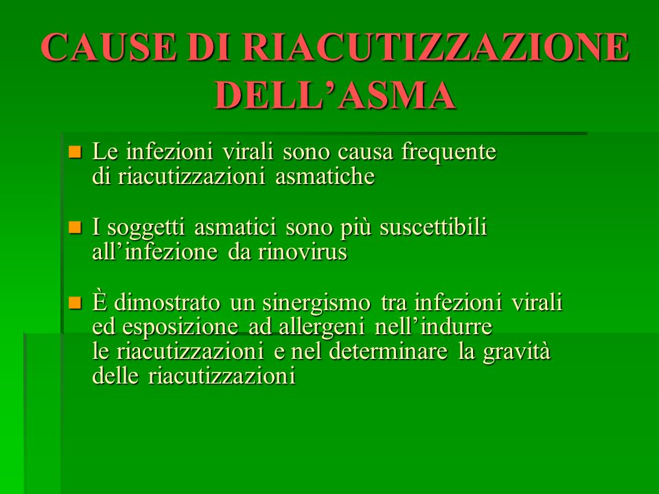 CAUSE DI RIACUTIZZAZIONE DELL'ASMA