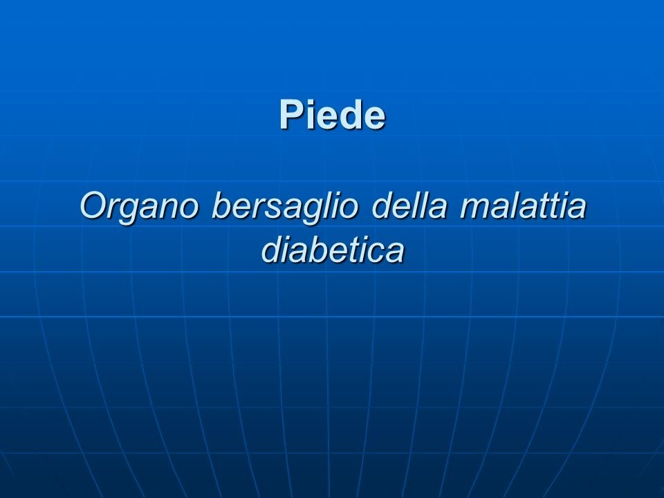 Piede Organo bersaglio della malattia diabetica