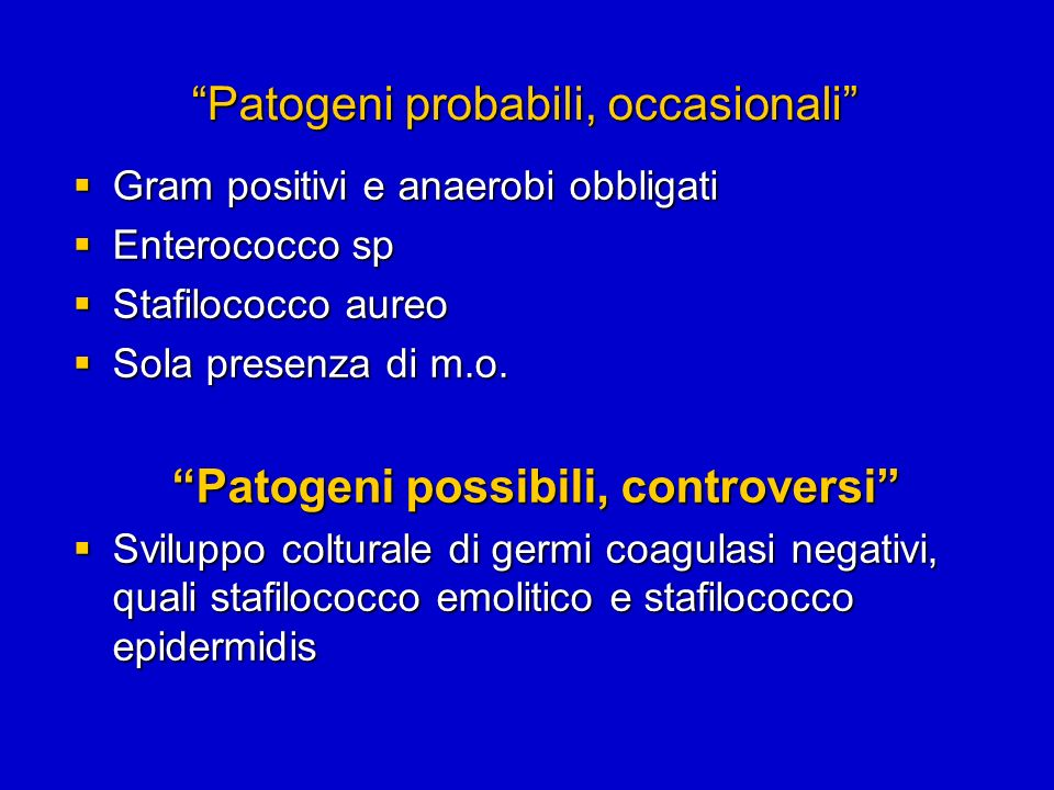 Patogeni probabili, occasionali