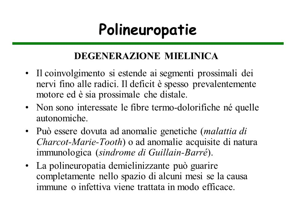 Polineuropatie DEGENERAZIONE MIELINICA