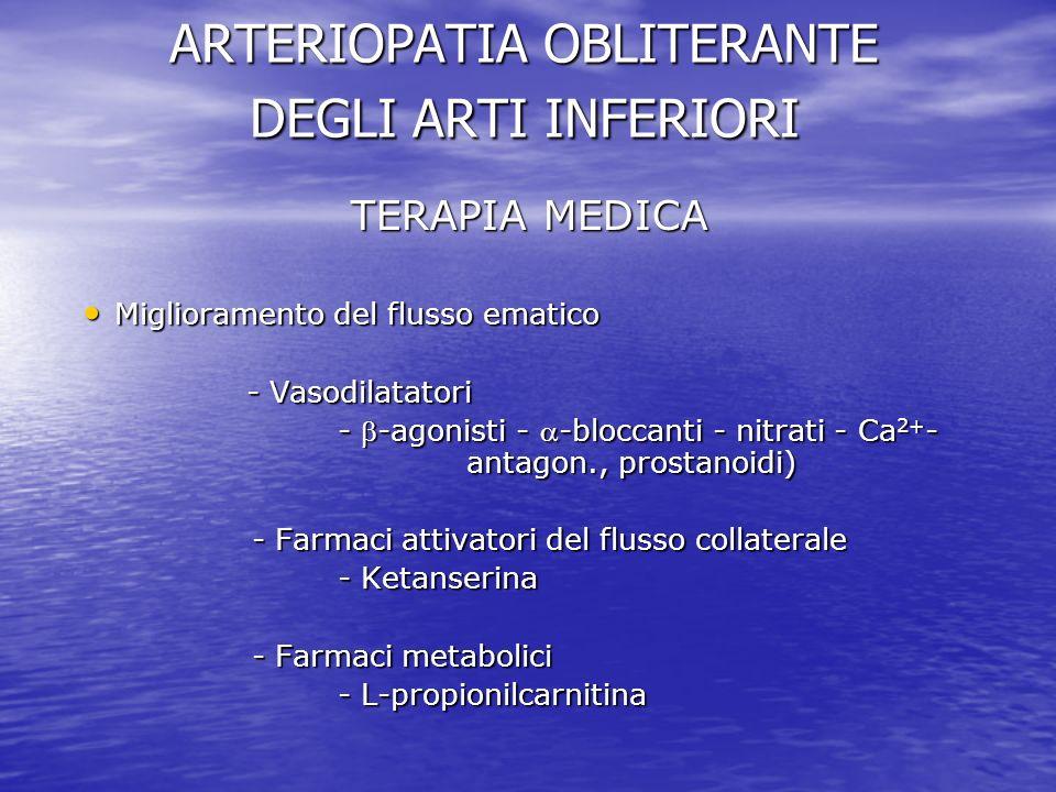 ARTERIOPATIA OBLITERANTE DEGLI ARTI INFERIORI