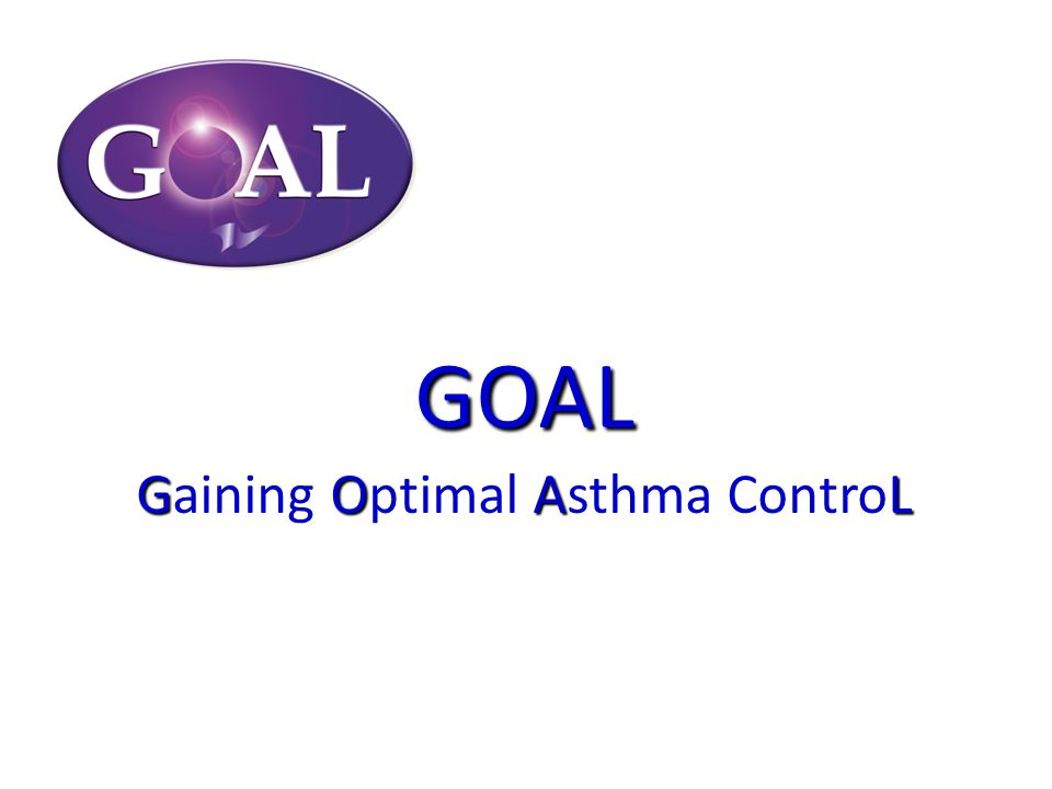 GOAL Gaining Optimal Asthma ControL