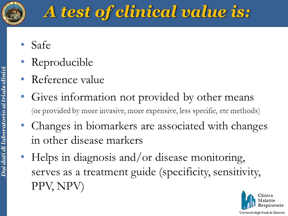 A test of clinical value is: