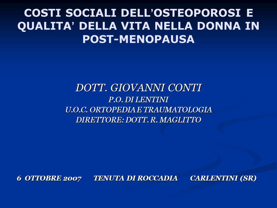 COSTI SOCIALI DELL'OSTEOPOROSI E QUALITA' DELLA VITA NELLA DONNA IN POST-MENOPAUSA