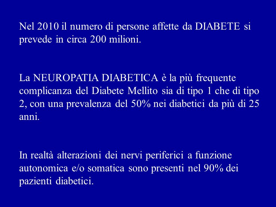 Nel 2010 il numero di persone affette da DIABETE si prevede in circa 200 milioni.