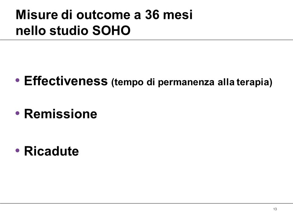 Misure di outcome a 36 mesi nello studio SOHO