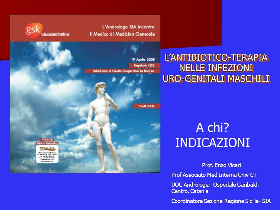 L'ANTIBIOTICO-TERAPIA NELLE INFEZIONI URO-GENITALI MASCHILI