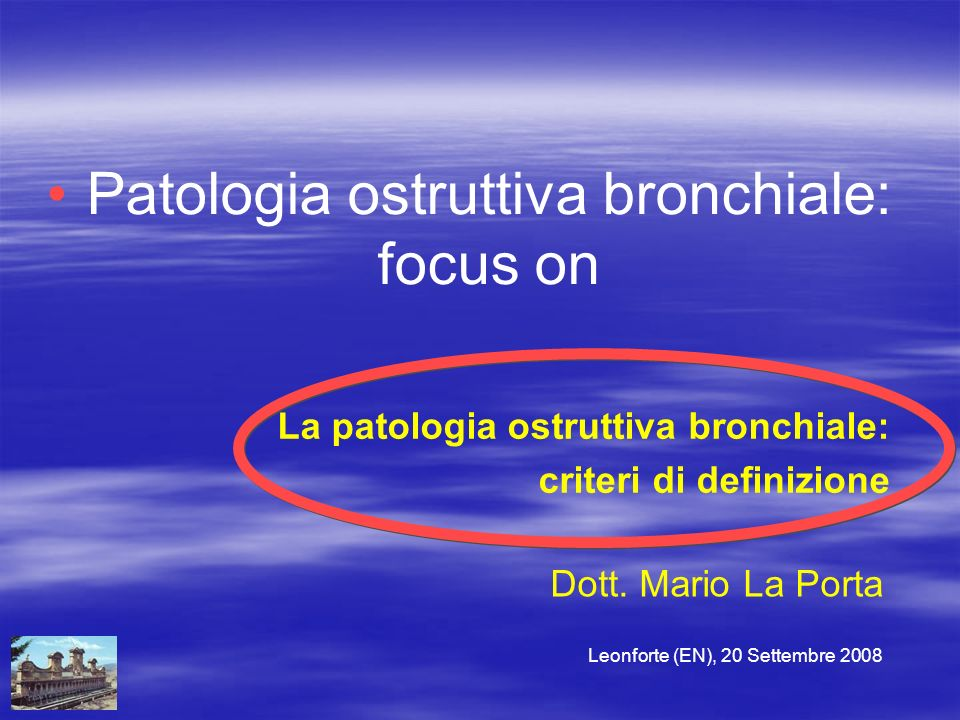 Patologia ostruttiva bronchiale: focus on
